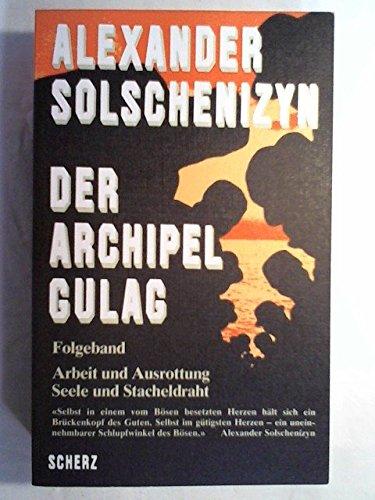 Der Archipel GULAG, Folgeband