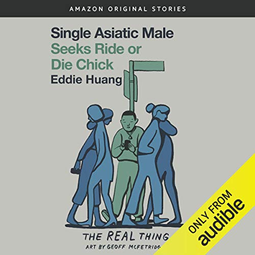 Single Asiatic Male Seeks Ride or Die Chick audiobook cover art