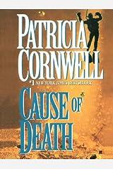 Cause of Death: Scarpetta (Book 7) (Kay Scarpetta) Kindle Edition