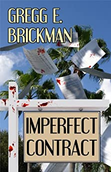 Imperfect Contract (A Sophia Burgess and Ray Stone Mystery Book 1) by [Gregg E. Brickman]