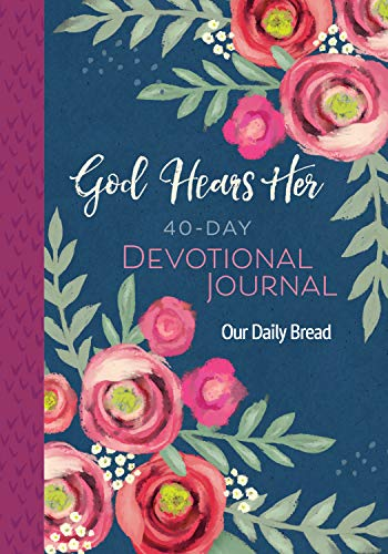 God Hears Her 40-Day Devotional Journal
