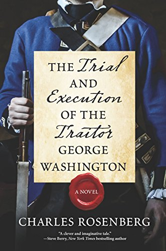Image of The Trial and Execution of the Traitor George Washington