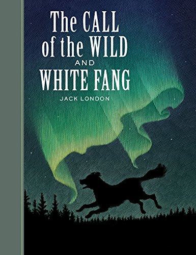 The Call of the Wild and White Fang (Sterling Unabridged Classics)