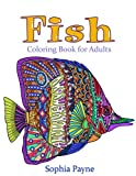 Fishes Coloring Book for Adults: Coloring Book for Adults