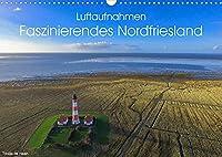 Luftaufnahmen - Faszinierendes Nordfriesland (Wandkalender 2022 DIN A3 quer): Das vielfaeltige, atemberaubende Nordfriesland aus einer ganz besonderen Perspektive - Luftaufnahmen, welche begeistern! (Monatskalender, 14 Seiten )