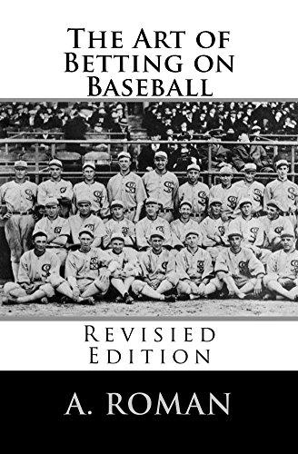 The Art of Betting on Baseball (English Edition)
