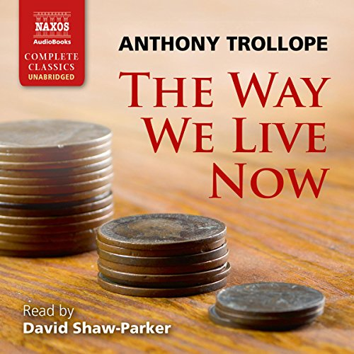 The Way We Live Now audiobook cover art