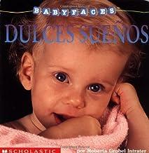 Baby Faces: Sleep! (dulces Suenos) (Scholastic En Espanol-Spanish)