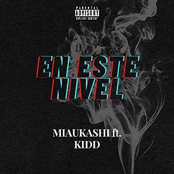 En Este Nivel (feat. Kidd)