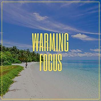 Warming Focus