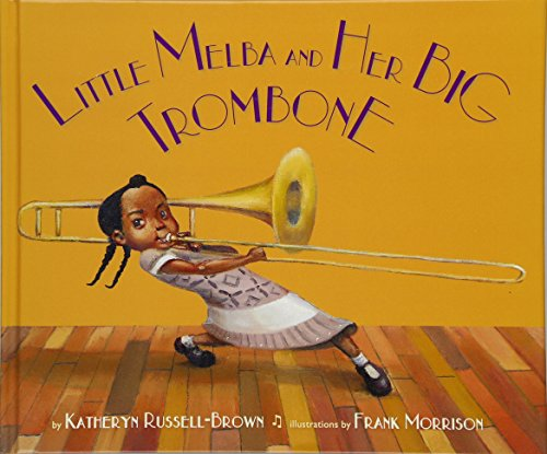 Image of Little Melba and Her Big Trombone
