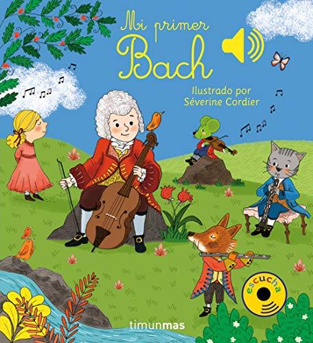 Mi primer Bach (Libros con sonido)