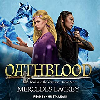 Oathblood     Vows and Honor, Book 3              Written by:                                                                                                                                 Mercedes Lackey                               Narrated by:                                                                                                                                 Christa Lewis                      Length: 11 hrs and 54 mins     1 rating     Overall 4.0