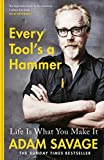 Every Tool is a Hammer