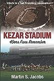 Kezar Stadium: 49ers Fans Remember