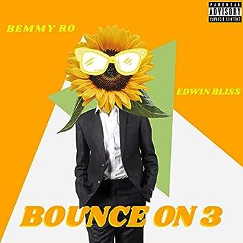 Bounce On 3 (feat. Edwin Bliss)