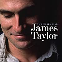 Essential James Taylor by JAMES TAYLOR (2015-10-07)