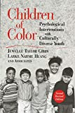 Children of Color 2e Revised: Psychological Interventions with Culturally Diverse Youth