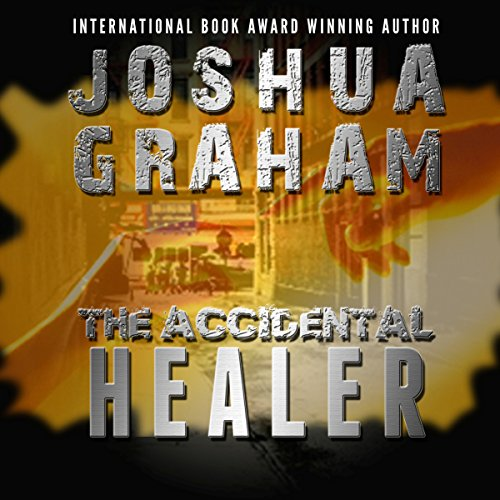 The Accidental Healer audiobook cover art