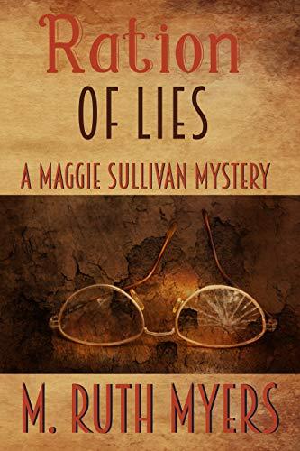 Ration of Lies (Maggie Sullivan Mysteries Book 8)