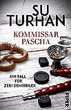Kommissar Pascha (Kommissar-Pascha-Reihe 1): Ein Fall für Zeki Demirbilek