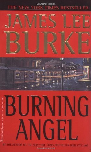 Burning Angel (Dave Robicheaux Mysteries (Paperback)) by James Lee Burke (1996-07-08)