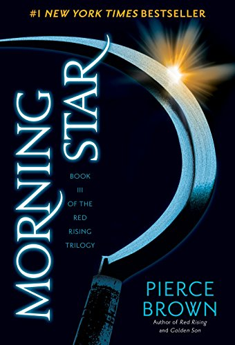Red Rising 3. Morning Star (The Red Rising Trilogy)