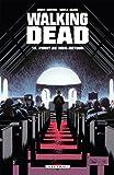 Walking Dead, Tome 13 - Point de non-retour
