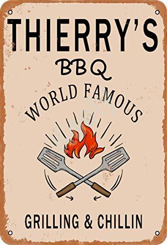 Keely Thierry'S BBQ World Famous Grilling & Chillin Decorazione da Parete in Metallo Vintage con targhetta in Metallo 12x8 Pollici per Bar, ristoranti, Pub, Uomo, Grotta Decorativa