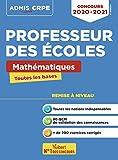 Concours Professeur des écoles - Toutes les bases en Mathématiques en fiches - Ecrits CRPE 2020-2021