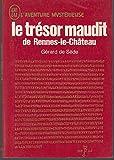 Le trésor maudit de Rennes-le-Château. - J'ai Lu