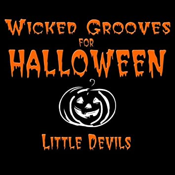 Wicked Grooves For Halloween