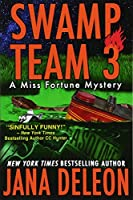 Swamp Team 3 (Miss Fortune Mystery)
