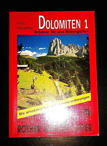 Dolomiten / Grödner Tal und Rosengarten: Wanderführer (Dolomiten: Wanderführer)
