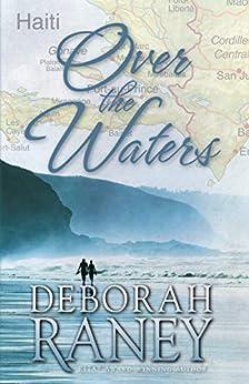 Over the Waters by [Deborah Raney]