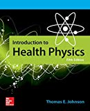 Johnson, T: Introduction to Health Physics, Fifth Edition