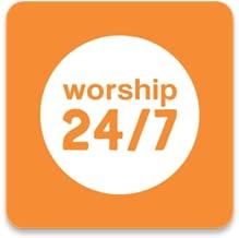 24 7 worship stream
