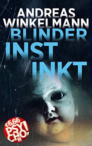 Blinder Instinkt (BILD am Sonntag Mega-Thriller 2021: PSYCHO!)