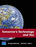 Tomorrow's Technology and You, Complete Value Package (includes MyITLab 12-month Student Access) (8th Edition)