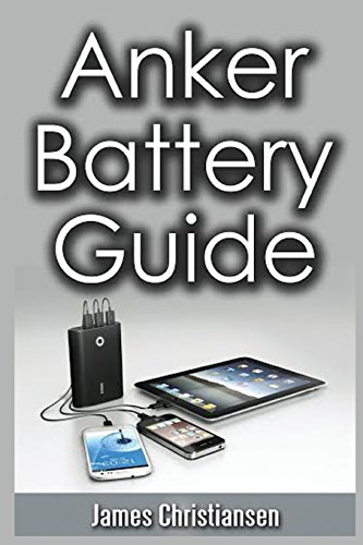 Anker Battery Guide: External Battery Packs For All Your Electronic Devices!
