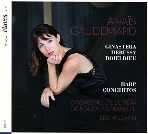 Anaïs Gaudemard joue Ginastera, Debussy et Boieldieu : Concertos pour harpe. Hussain.