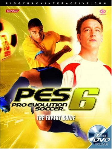 """""""Pro Evolution Soccer 6"""": The Official Guide"""