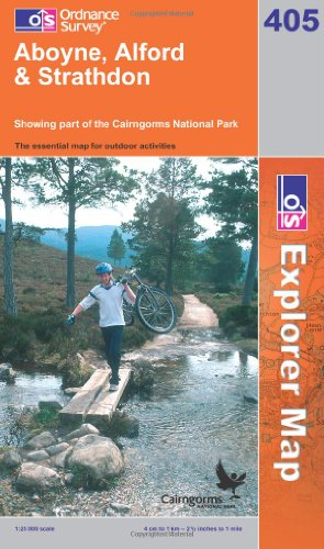 OS Explorer map 405 : Aboyne, Alford & Strathdon