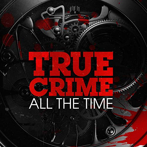 True Crime All The Time (Ad-free) Podcast By Emash Digital / Wondery cover art