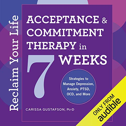 Reclaim Your Life: Acceptance & Commitment Therapy in 7 Weeks Titelbild