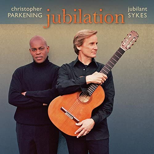 Christopher Parkening & Jubilant Sykes