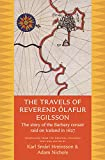 The Travels of Reverend Ólafur Egilsson: The Story of the Barbary Corsair Raid on Iceland in 1627