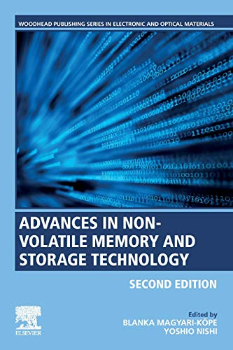 Compare Textbook Prices for Advances in Non-volatile Memory and Storage Technology Woodhead Publishing Series in Electronic and Optical Materials 2 Edition ISBN 9780081025840 by Nishi, Yoshio,Magyari-Kope, Blanka