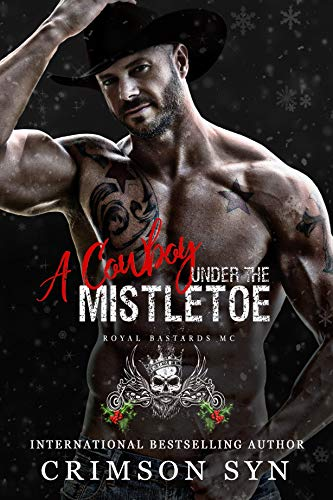 A Cowboy Under the Mistletoe: An RBMC Holiday Book #2