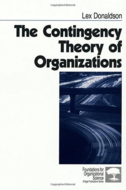 信頼説明的しなやかなThe Contingency Theory of Organizations (Foundations for Organizational Science)